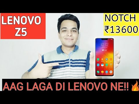 LENOVO Z5 With NOTCH Display Launched At Rs 13600 | Aag Laga Di Lenovo Ne!!🔥 Asus & Redmi Killer?