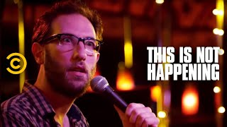 Ari Shaffir Does Drugs - This Is Not Happening - Uncensored