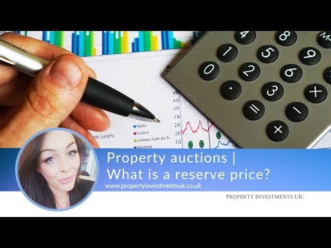 Property Auctions | What Is A Reserve Price?
