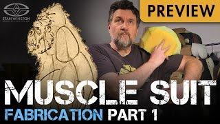 Muscle Suit Fabrication Part 1 - Design, Pattern & Fabricate Muscles - PREVIEW