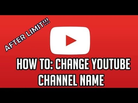 How to change YouTube channel name more than 3 times(2018).