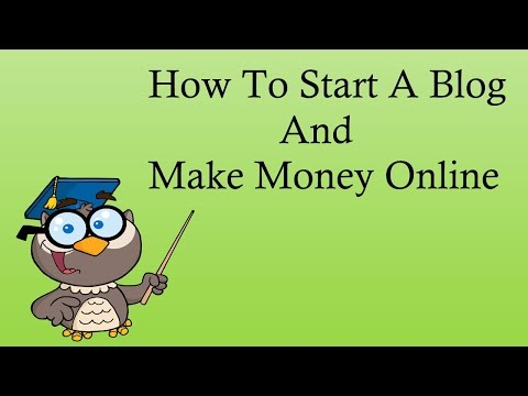 How to Start a Blog and Make Money Online - 2016