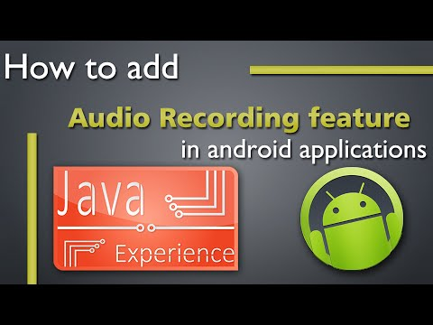 How to create an Audio Recording app for android