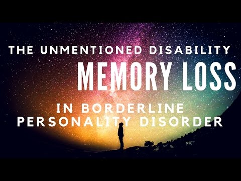 Memory loss in BPD - the unmentioned disability