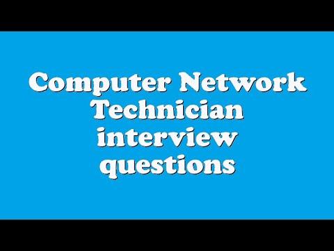 Computer Network Technician interview questions