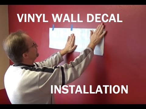 How to Install DIY Vinyl Wall Decals, Letters, Labels, Stickers -Carl Kangas, Quality Signs & Design