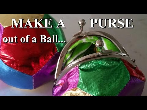 DIY How to sew a Purse out of a Ball