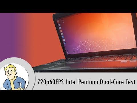 720p60FPS Intel Pentium Dual-Core Test