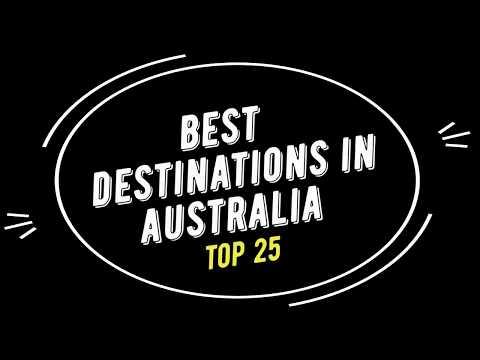 TOP 25 Best Destinations in AUSTRALIA