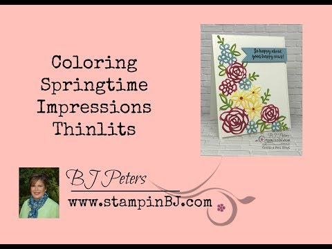 Coloring & Adhering Springtime Impressions Thinlits