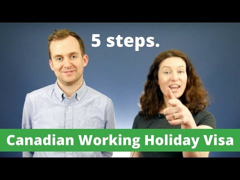 5 steps to apply for a Canadian Working Holiday Visa