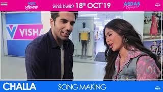 Challa (Making) Gur Sidhu & Harpi Gill | Sonam Bajwa | Ninja | Mehreen | Ajay | Ardab Mutiyaran