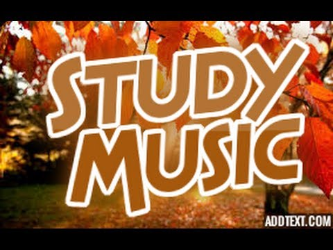♫ Music That Helps You Concentrate ♫ Music To Listen To While Doing Homework ♫ Study Music ♫