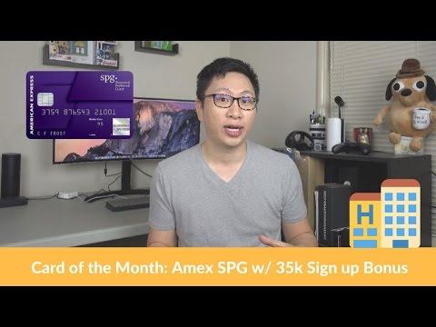 Card of the Month: March 2017 (Amex SPG w/ 35k bonus)
