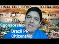 Brazil PR Value, Citizenship and Invitation Letters/Sponsorship Letter - Facts Revealed