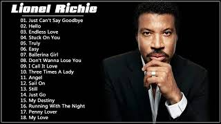 Lionel Richie Greatest Hits - Best Songs of Lionel Richie (HQ)
