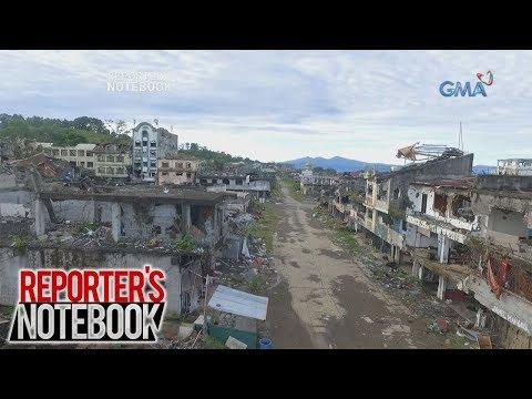Reporter's Notebook: Kalagayan ng Marawi makalipas ang isang taon, tinutukan ng 'Reporter's Notebook
