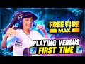 Playing Versus In Free Fire Max For The First Time 🔥 ये क्या बना दिया - Garena Free Fire Max