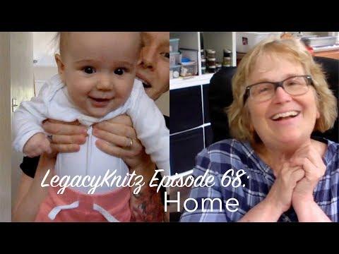 LegacyKnitz Episode 68: Home