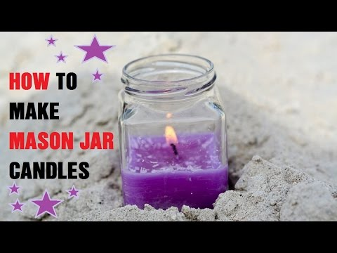 How to Make Mason Jar Candles