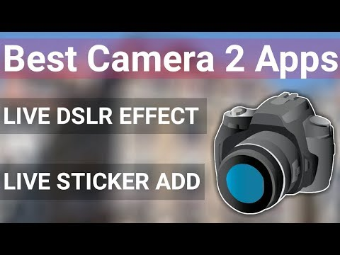 2 Best Camera Apps For Android Mobile Phone With DSLR Effect in Hindi