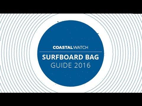 Coastalwatch Surfboard Bag Review 2016