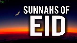 Beautiful Sunnahs Of Eid!