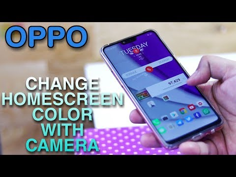 Oppo Change Home Screen Color With Camera