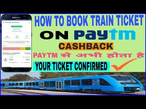 Paytm⏩How To Book Confirm Train Ticket On Paytm |  How To Book Ticket On Paytm | Paytm Cashback