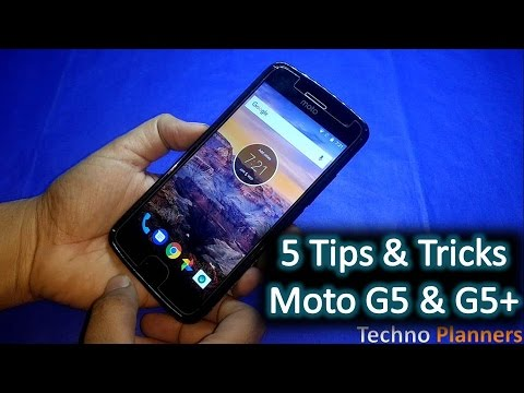 5 Tips and Trick for Moto G5 Plus