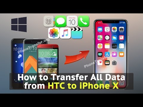 How to Transfer All Data from HTC to iPhone X