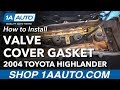 How to Replace Bad Leaking Valve Cover Gasket 01-07 Toyota Highlander