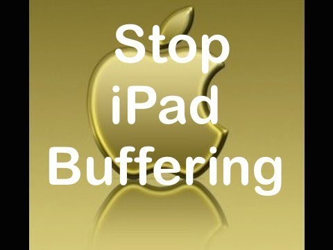 End YouTube Slow Buffering and Freezing on iPads