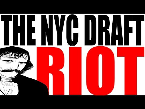 The New York City Draft Riots: US History Review