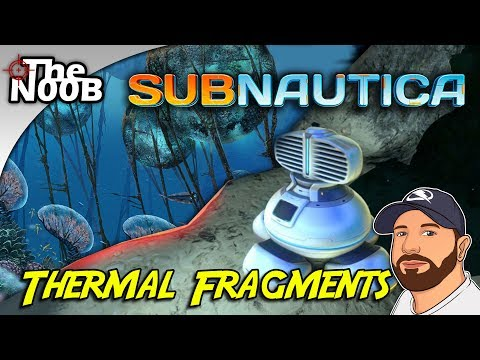 Subnautica: Where to find Thermal Plant Fragments! S01 E11 | TheNoob Official