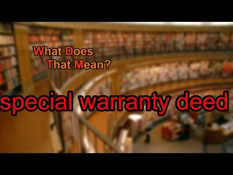 What does special warranty deed mean?