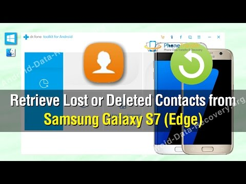 How to Retrieve Lost or Deleted Contacts from Samsung Galaxy S7 (Edge)