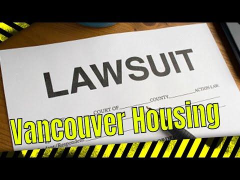 Vancouver Housing Crisis - Let the Law Suits Begin !!