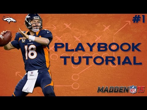 Madden 15 Tips | Broncos Playbook Money Plays [Part 1]