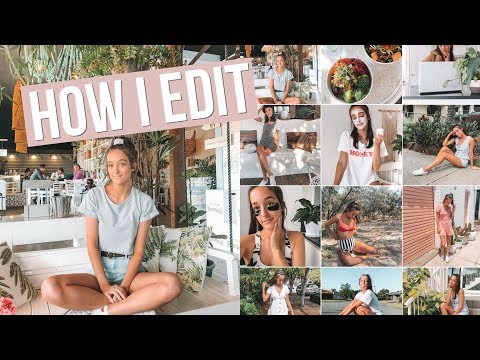 HOW I EDIT MY INSTAGRAM PICTURES | TRAVEL BLOGGER STYLE