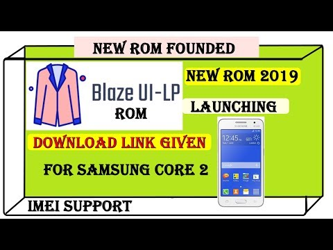 Blaze ui-lp Rom for Galaxy core 2 || New rom for core 2