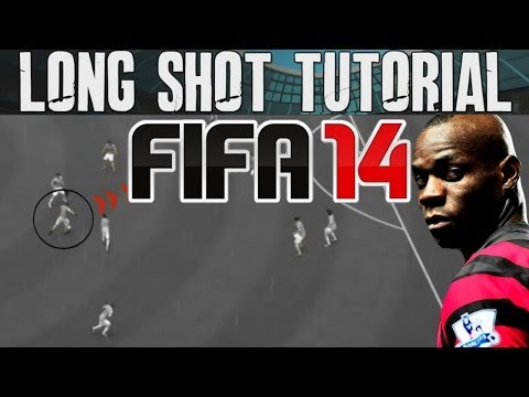 FIFA 14 Tutorials & Tips | How to Score Long Shots - Finesse & Driven | Best FIFA Guide (FUT & H2H)