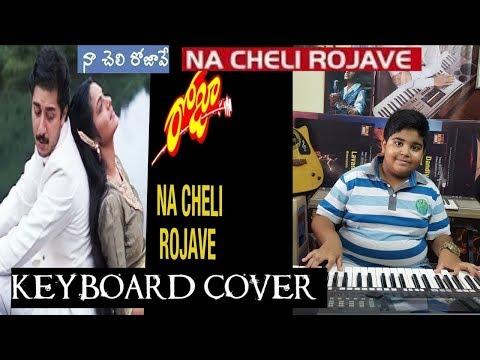 naa cheli rojave  from roja keyboard cover by chandu