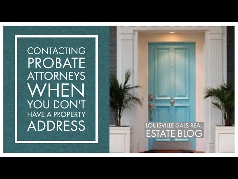 Probate Investing: Should You Contact Probate Attorneys When You Don't Have a Property Address?