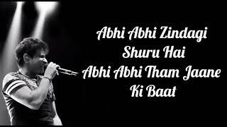 Abhi Abhi Toh Mile Ho Lyrics   Jism 2   KK   Sunny Leone, Randeep Hooda, Arunnoday Singh  