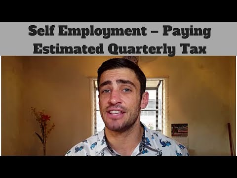 Self Employment - Paying Estimated Quarterly Tax
