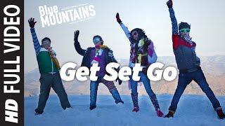 GET SET GO Full Video Song | Blue Mountains |  Shaan | Ranvir Shorey, Gracy Singh, Rajpal Yadav