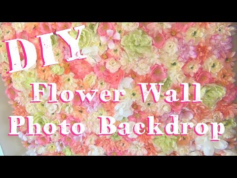 DIY Flower Wall ♥ Photo Booth Backdrop
