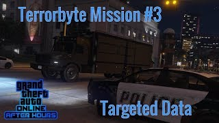 GTA 5 After Hours | Terrorbyte Mission 3 Targeted Data