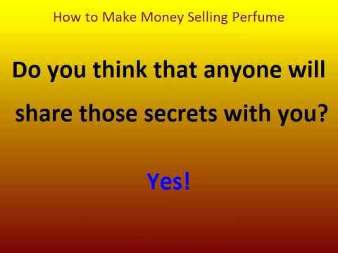 How To Make Money Selling Perfume.avi